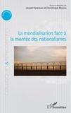 Jawad Kerdoudi et Dominique Martin - La mondialisation face à la montée des nationalismes.