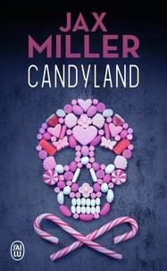 Jax Miller - Candyland.