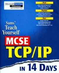 SAM'S TEACH YOURSELF MCSE TCP/IP IN 14 DAYS. Edition en anglais - Jay Adamson | Showmesound.org