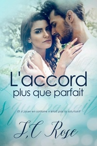 Livre audio gratuit mp3 télécharger L'accord plus que parfait in French par Jay Aheer, S.C. Rose iBook ePub PDB