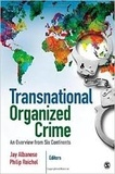 Jay Albanese et Philip Reichel - Transnational Organized Crime - An Overview from Six Continents.