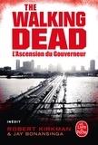 Jay Bonansinga et Robert Kirkman - Walking Dead Tome 1 : L'ascension du gouverneur.