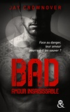 Jay Crownover - Bad - T5 Amour insaisissable.