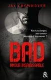 Jay Crownover - Bad Tome 5 : Amour insaisissable.
