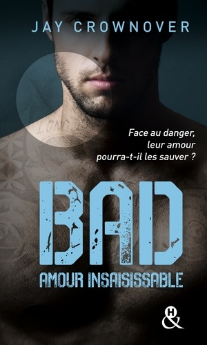 Bad Tome 5 Amour insaisissable