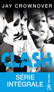 Jay Crownover - Clash - Série intégrale.