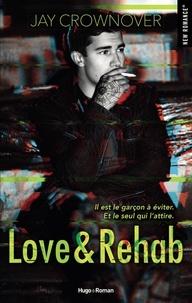 Jay Crownover - Love & Rehab.