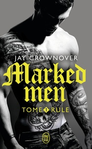 Jay Crownover - Marked men Tome 1 : Rule.