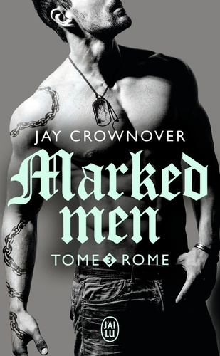 Marked men Tome 3 Rome