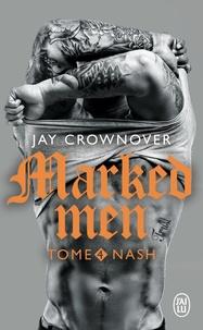 Jay Crownover - Marked men Tome 4 : Nash.