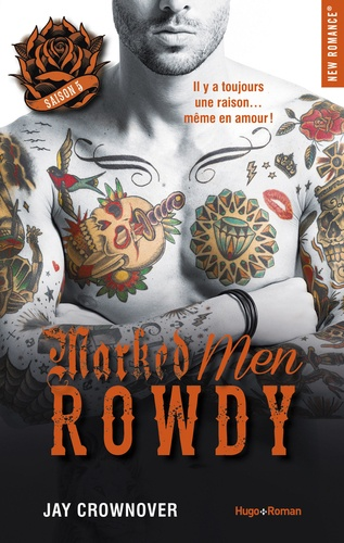 Marked men Tome 5 Rowdy