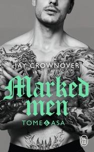 Jay Crownover - Marked men Tome 6 : Asa.