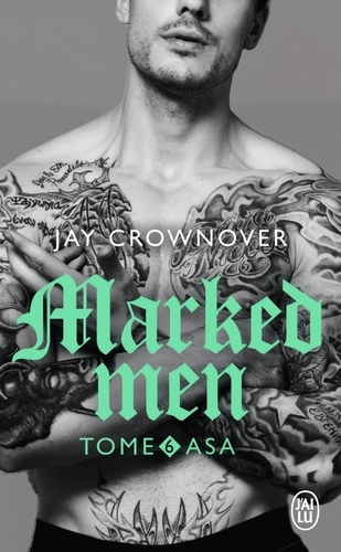 Marked men Tome 6 Asa