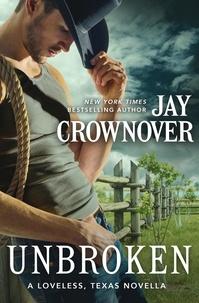 Jay Crownover - Unbroken - A Novella.
