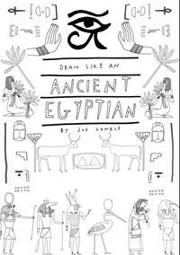 Jay Daniel Wright - Draw like an egyptian.