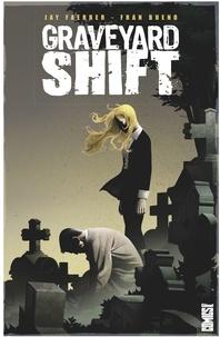 Jay Faerber - Graveyard Shift - Graveyard Shift.