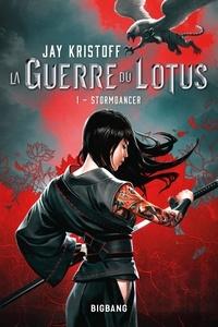 Jay Kristoff - La guerre du lotus 1 : La Guerre du Lotus, T1 : Stormdancer.
