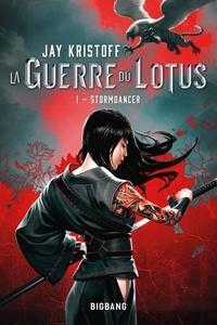 Jay Kristoff - La guerre du lotus Tome 1 : Stormdancer - Suivi de Incantation à la pluie.