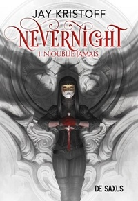 Jay Kristoff - Nevernight Tome 1 : N'oublie jamais.