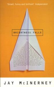Jay McInerney - Brightness Falls.