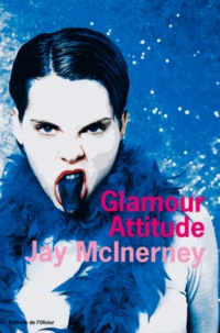 Jay McInerney - Glamour attitude.