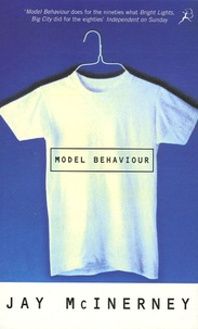 Jay McInerney - Model Behaviour.