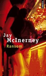 Jay McInerney - Ransom.