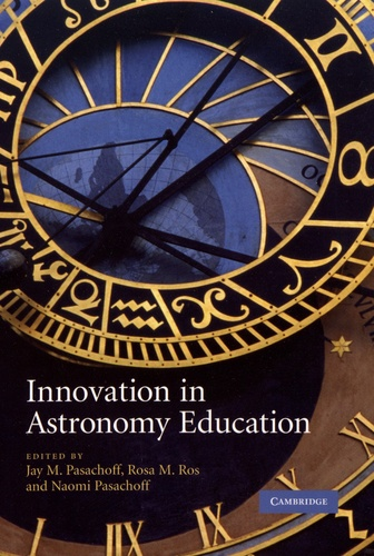 Jay Pasachoff et Rosa M. Ros - Innovation in Astronomy Education.