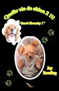 Jay Rowling - Quelle vie de chien 2 - Gucci Givenchy 1er.
