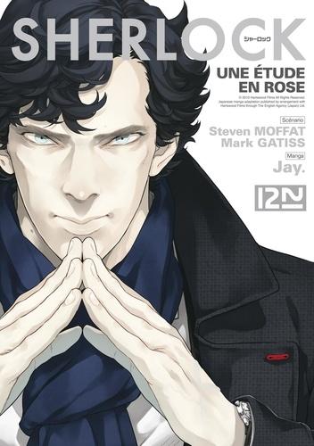 Jay et Steven Moffat - Sherlock Tome 1 : Une étude en rose.