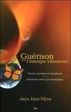 Jaya Jaya Myra - Guérison avec l'énergie vibratoire - Trouvez équilibre et complétude - Découvrez votre type énergétique.