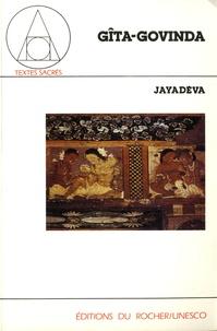 Jayadeva - Gîta-Govinda.