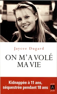 On m'a volé ma vie - Jaycee Dugard pdf epub