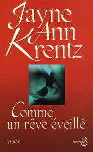 Jayne-Ann Krentz - Comme un rêve éveillé.