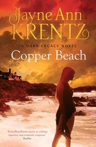 Jayne Ann Krentz - Copper Beach - Number 1 in series.