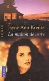 Jayne-Ann Krentz - La maison de verre.
