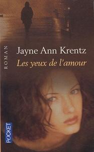 Jayne-Ann Krentz - Les yeux de l'amour.