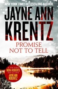 Jayne Ann Krentz - Promise Not To Tell.