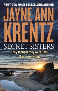 Jayne Ann Krentz - Secret Sisters.