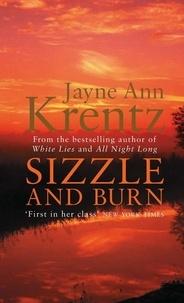 Jayne Ann Krentz - Sizzle And Burn - Number 3 in series.