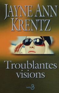 Jayne-Ann Krentz - Troublantes visions.