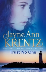 Jayne Ann Krentz - Trust No One.