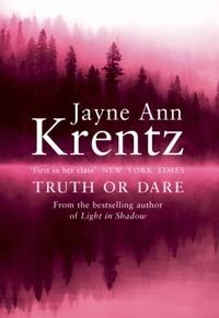 Jayne Ann Krentz - Truth Or Dare - Number 2 in series.