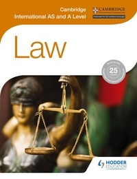 Jayne Fry et Jacqueline Martin - Cambridge International AS and A Level Law.