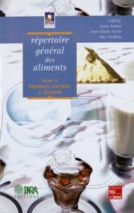 Jayne Ireland et Jean-Claude Favier - Répertoire général des aliments - Tome 2, Produits laitiers.