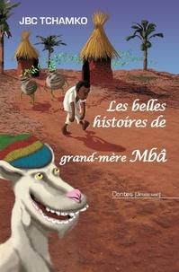 Les belles histoires de grand-mère Mbâ.pdf