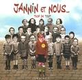 JC de La Royère et Frédéric Jannin - Jannin et nous... - Trop de tout.