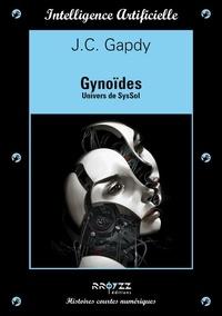 JC Gapdy - Gynoïdes.