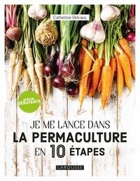 Je me lance en permaculture.