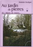 Jeamie Audger - Au Jardin de Pierres Tome 1 : Ah ! Misère de misère....